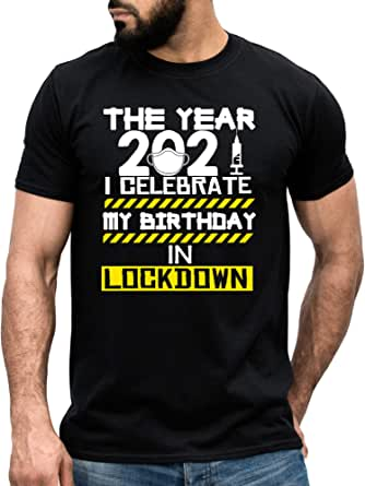 Mog Print 2021 Lockdown Birthday T-Shirt Men's Quarantine Social Distancing Top Bday Present Gift Shirt for Him