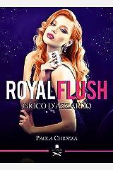 Royal flush: Gioco d'azzardo (Pigalle) (Italian Edition) Versión Kindle