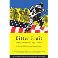 Bitter Fruit: The Story of the American Coup in Guatemala, Revised and Expanded (David Rockefeller Center series on…