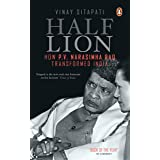 Half-Lion: How P V Narasimha Rao Transformed India