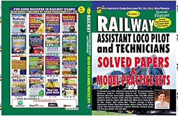 Kiran's Railway Assistant Loco Pilot and Technicians Solved Papers and Model Practice Sets