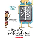The Boy Who Swallowed A Nail And Other Stories