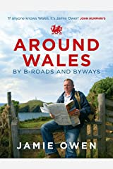 Around Wales by B-Roads and Byways Paperback