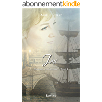 Jay (Passions Londoniennes t. 2)