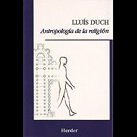 Antropología de la religión (Spanish Edition)