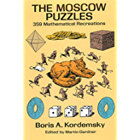 The Moscow Puzzles: 359 Mathematical Recreations (English Edition)
