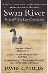 Swan River: In Search of a Lost Grandfather Kindle Edition
