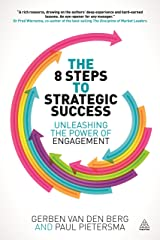 The 8 Steps to Strategic Success: Unleashing the power of engagement Paperback