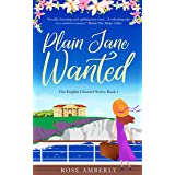 Plain Jane Wanted: A gorgeous, funny, heart-warming love story for 2021 about wild flowers, cakes and self respect. (English