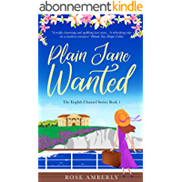Plain Jane Wanted: A gorgeous, funny, heart-warming love story for 2021 about wild flowers, cakes and self respect…