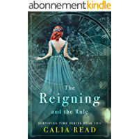 The Reigning and the Rule (The Surviving Time Series Book 2) (English Edition)