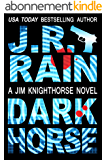 Dark Horse (Jim Knighthorse Book 1) (English Edition)