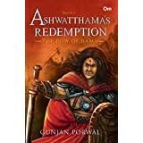 Ashwatthama's Redemption : The Bow of Rama - Book - 2 (Ashwatthama's Redemption)