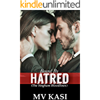Bound by Hatred: A Passionate Enemy Romance (Singham Bloodlines #2)
