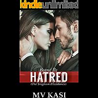 Bound by Hatred: An Indian Billionaire Romance