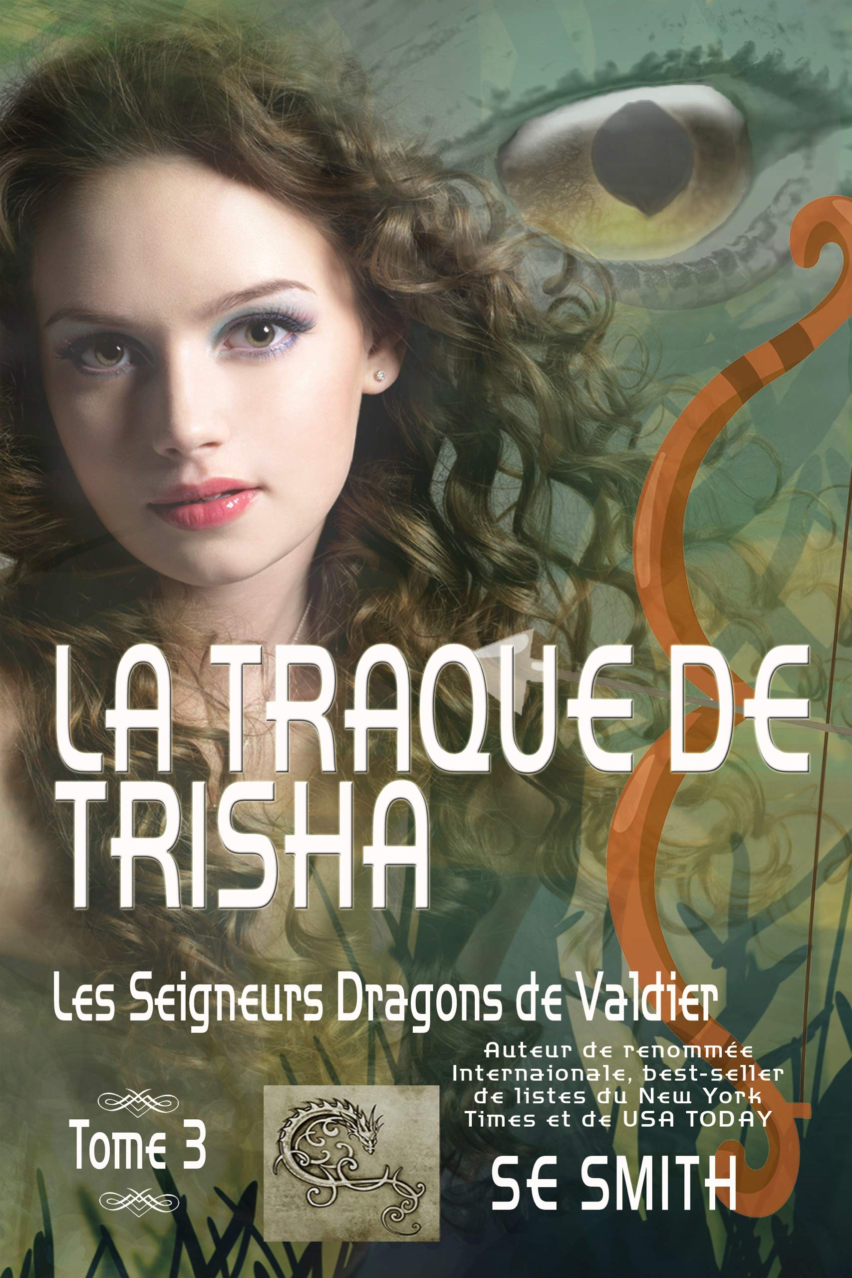 La traque de Trisha: Les Seigneurs Dragons de Valdier Tome 3 por S.E. Smith