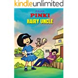 PINKI AND HAIRY UNCLE