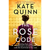 The Rose Code: the most thrilling WW2 historical Bletchley Park novel of 2021 from the bestselling author (English…