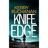 KNIFE EDGE an utterly addictive crime thriller full of twists (Detectives Harvey & Birch Mysteries Book 1) (English Edition)