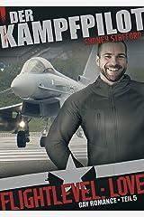 Flightlevel: Love: Der Kampfpilot Kindle Ausgabe