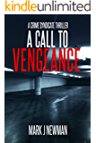 A CALL TO VENGEANCE (A CRIME SYNDICATE THRILLER Book 4)