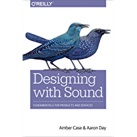 Designing with Sound: Fundamentals for Products and Services (English Edition)