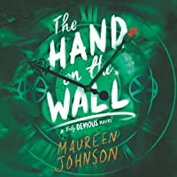 The Hand on the Wall: Truly Devious, Book 3