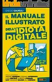 Il manuale dell'idiota digitale
