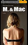 Lola: La première mission de M. and Mac. (M. & Mac t. 1)