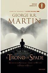 Il Trono di Spade - 5. I guerrieri del ghiaccio, I fuochi di Valyria, La Danza dei Draghi: Libro quinto delle cronache del Ghiaccio e del Fuoco Formato Kindle