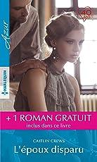 L'époux disparu - Par devoir, par amour (Azur) (French Edition)