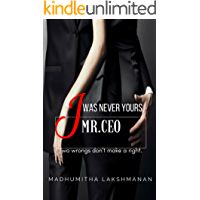 I Was Never Yours,Mr.CEO: Two wrongs don't make a right.