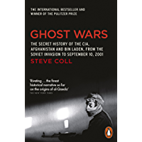 Ghost Wars: The Secret History of the CIA, Afghanistan and Bin Laden (English Edition)