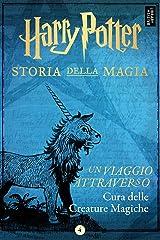 Un viaggio attraverso Cura delle Creature Magiche (Italian Edition) Kindle Edition