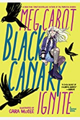 Black Canary: Ignite Paperback