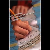 Handwriting Analysis:Understanding The New Rules: New rules to help you understand and analize handwriting!