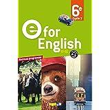 E for English 6e - Livre: Cycle 3 A1>A2, Livre de l'élève (E for English 2016 - 2017)