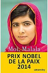Moi, Malala, je lutte pour l'éducation et je résiste aux talibans (Biographies, Autobiographies) (French Edition) Versión Kindle
