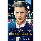 Una Sorpresa Inesperada: Novela Romántica Contemporánea (Spanish Edition)