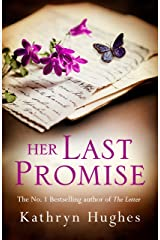 Her Last Promise: An absolutely gripping novel of the power of hope from the bestselling author of The Letter Kindle Edition
