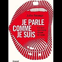 Je parle comme je suis : Ce que nos mots disent de nous (Documents Français)