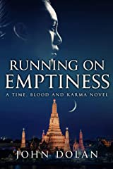 Running on Emptiness (Time, Blood and Karma Book 4) Kindle Edition