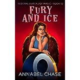 Fury and Ice (Federal Bureau of Magic Cozy Mystery Book 10) (English Edition)