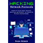 Hacking Network Protocols: Complete Guide about Hacking, Scripting and Security of Computer Systems and Networks…