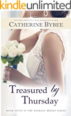 Treasured by Thursday (Weekday Brides Series Book 7) (English Edition)