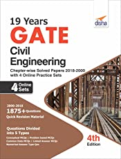 19 years GATE Civil Engineering Chapter-wise Solved Papers (2000 - 18) with 4 Online Practice Sets