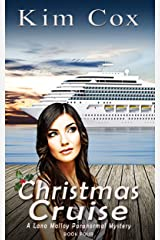 Christmas Cruise (Lana Malloy Paranormal Romantic Cozy Mystery Series Book 4) Kindle Edition