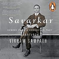 Savarkar: Echoes of a Forgotton Past, Vol 1: Part 2