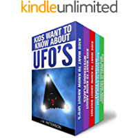 """The Complete """"Kids Want To Know"""" 5 Book Boxed Set Collection: Kids Want to Know About: UFO's, Bigfoot, Mysterious…"""