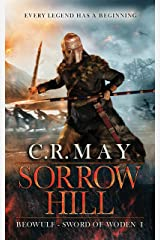 Sorrow Hill (Sword of Woden Book 1) Kindle Edition